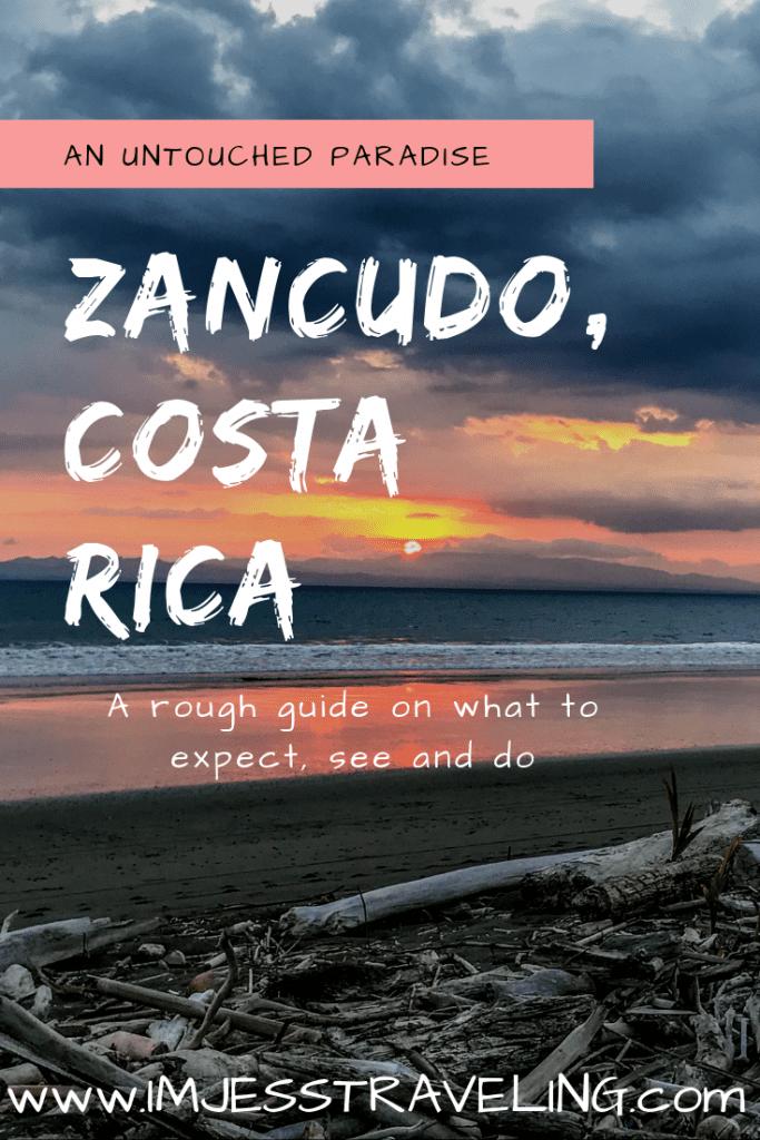 Zancudo, Costa Rica an untouched paradise
