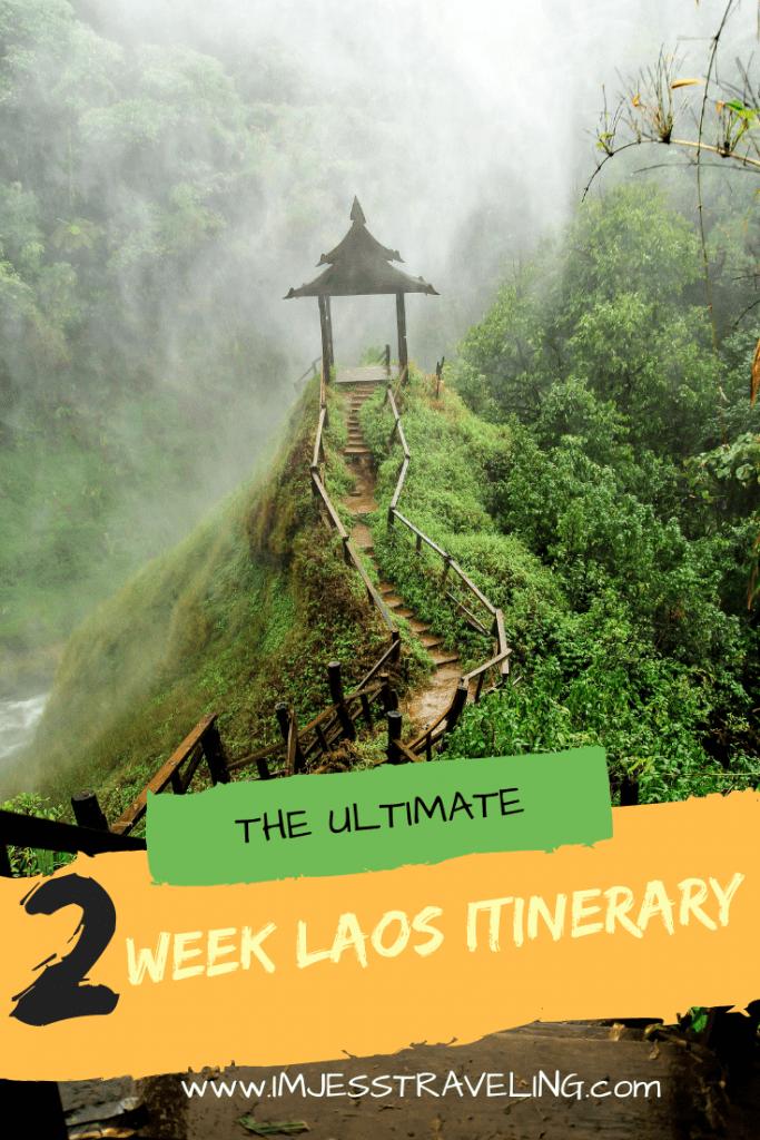 Laos Itinerary, I'm Jess Traveling