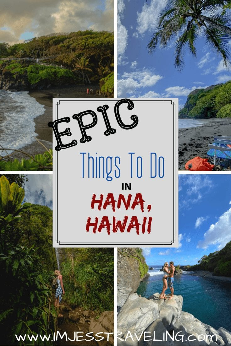 Things to do in Hana HI with I'm Jess traveling