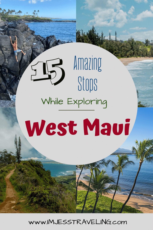 Exploring West Maui with I'm Jess Traveling