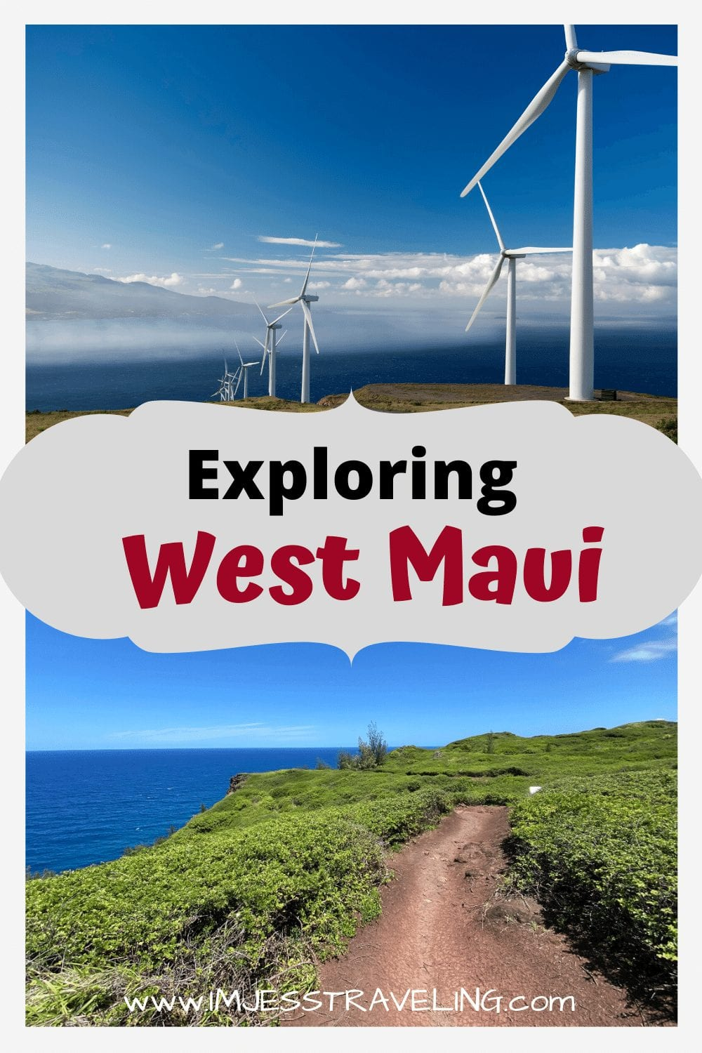 Best Stops while Exploring West Maui with I'm Jess Traveling