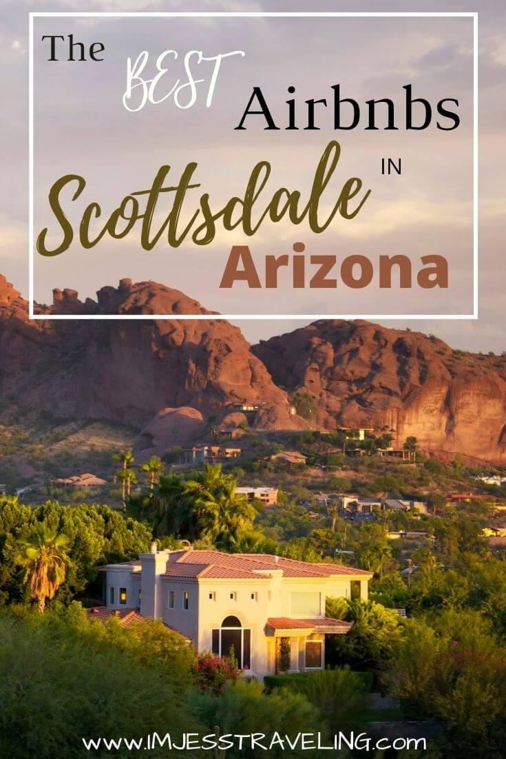 Scottsdale Arizona Airbnbs