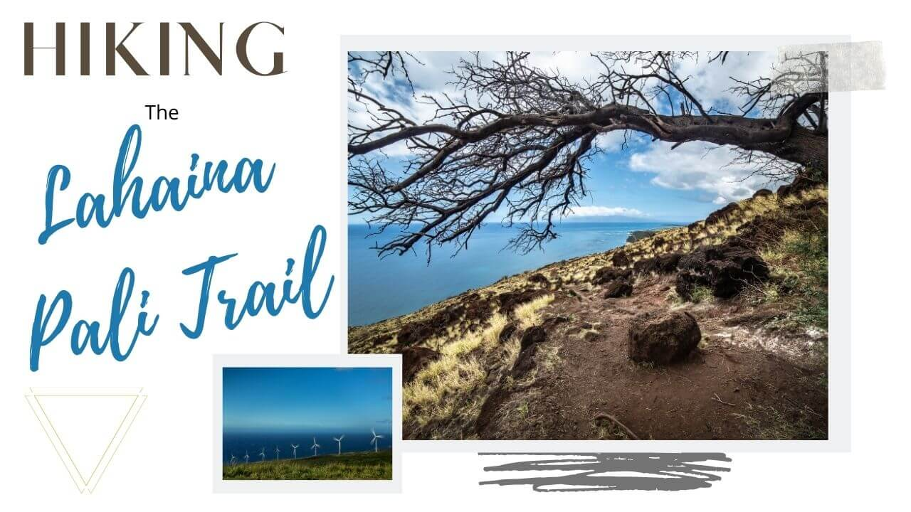 Hiking the Lahaina Pali Trail in Maui