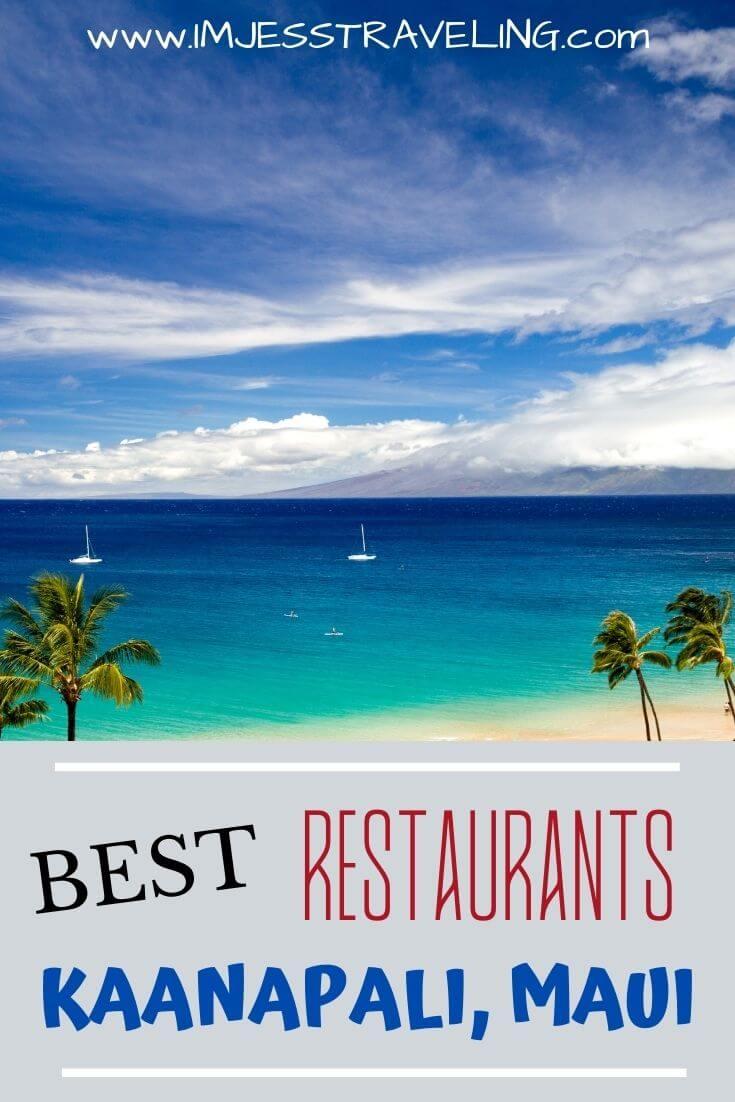 Best restaurants in Kaanapali, Maui