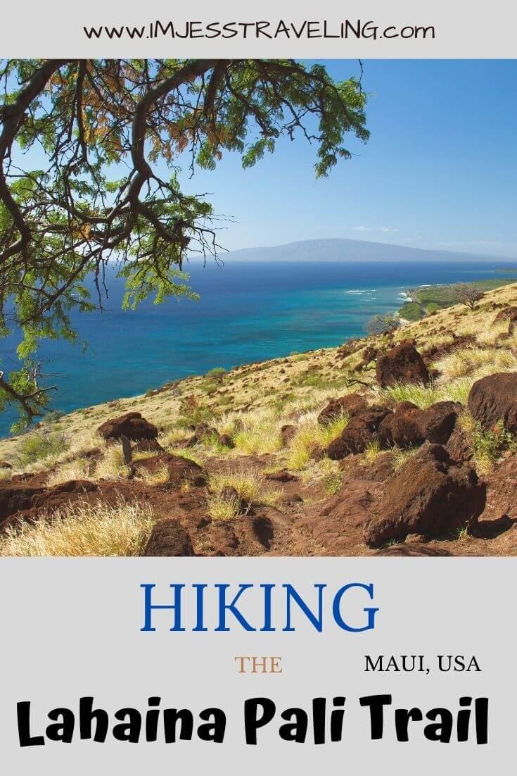 Lahaina Pali hike with I'm Jess Traveling